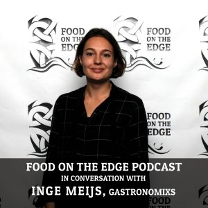 Food on the Edge Podcast Inge